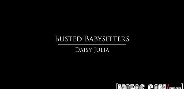Daisy Julia Porn Video - Busted Babysitters
