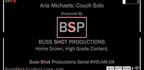 AM.04 Aria Michaels Couch Solo BussShotProductions.com Preview